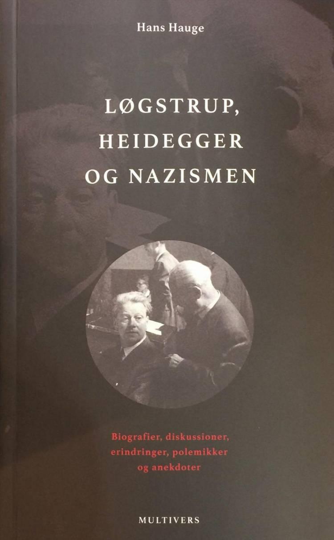 Løgstrup, Heidegger og nazismen af Hans Hauge