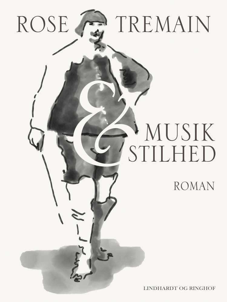 Musik og stilhed af Rose Tremain