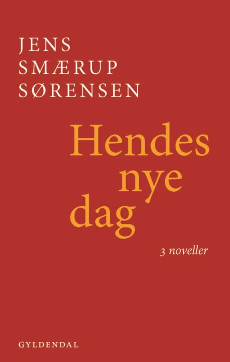 Hendes nye dag af Jens Smærup Sørensen