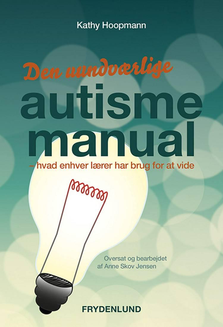 Den uundværlige autismemanual af Kathy Hoopmann