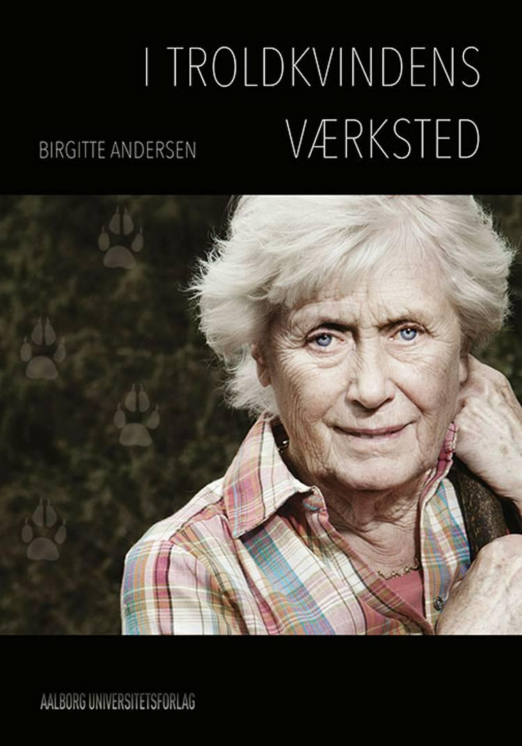 I troldkvindens værksted af Birgitte Andersen