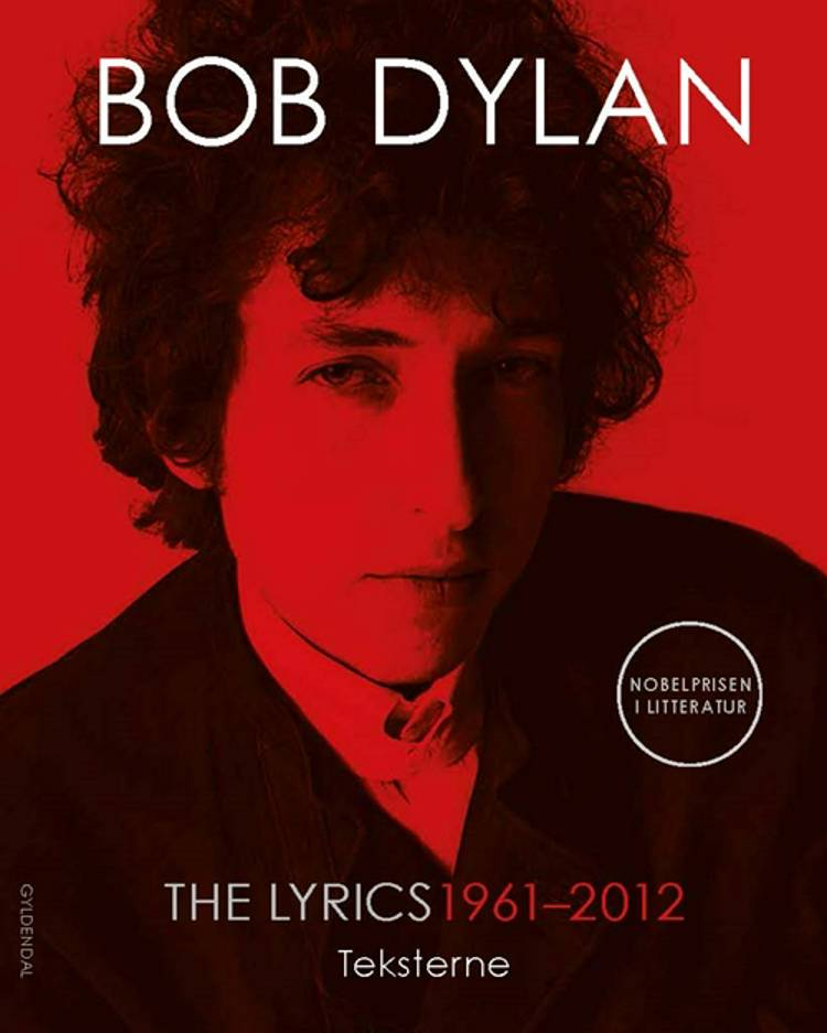 The lyrics 1961-2012 af Bob Dylan