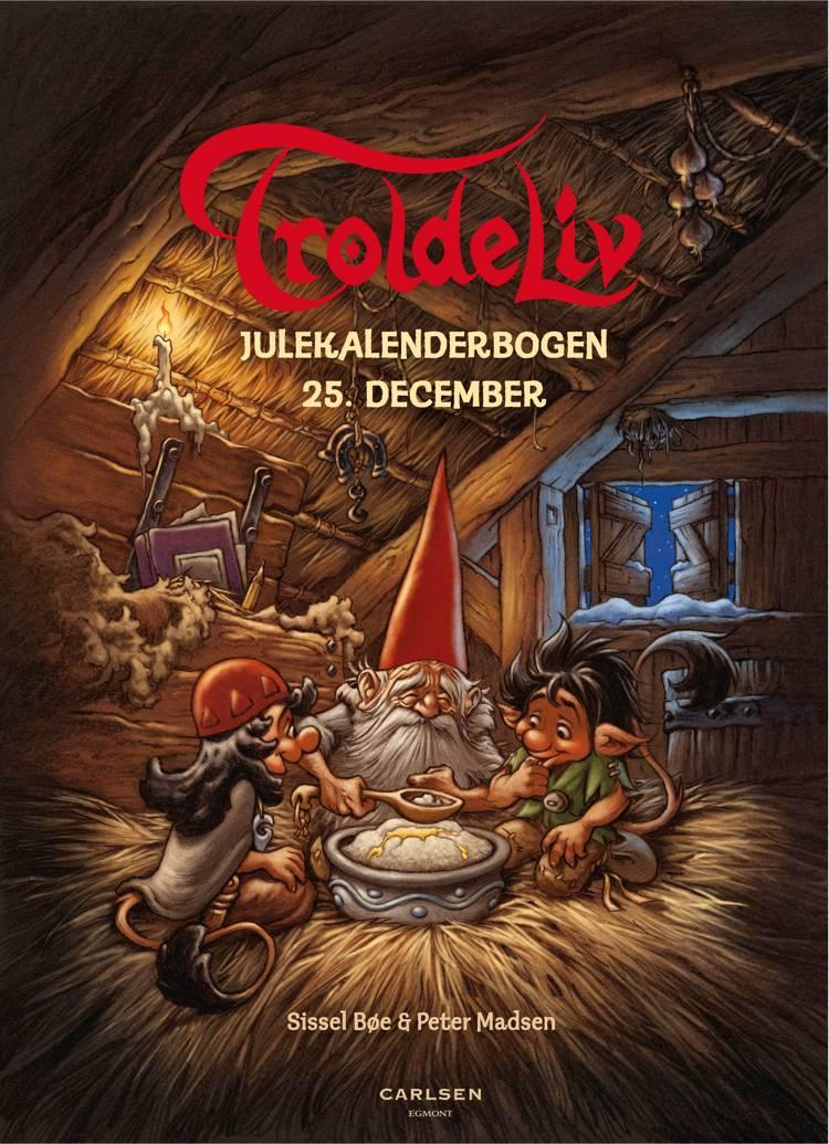 Troldeliv. Julekalender 2016 af Sissel Bøe
