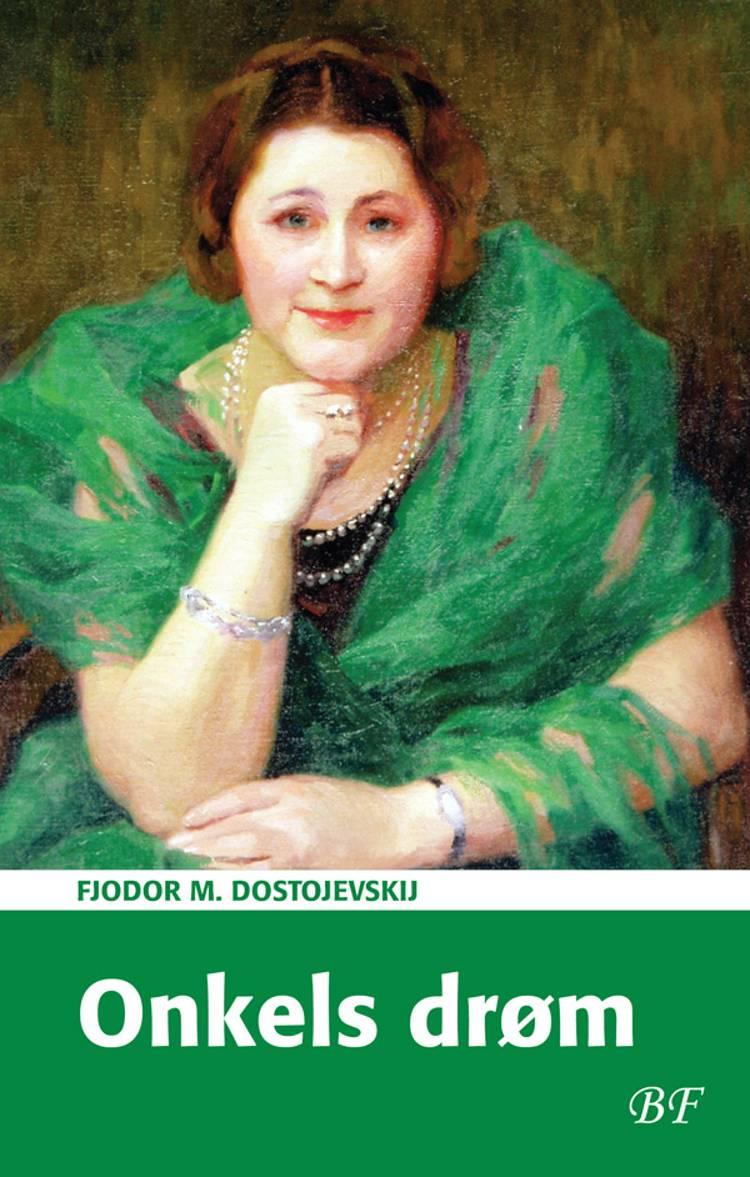 Onkels drøm af F. M. Dostojevskij