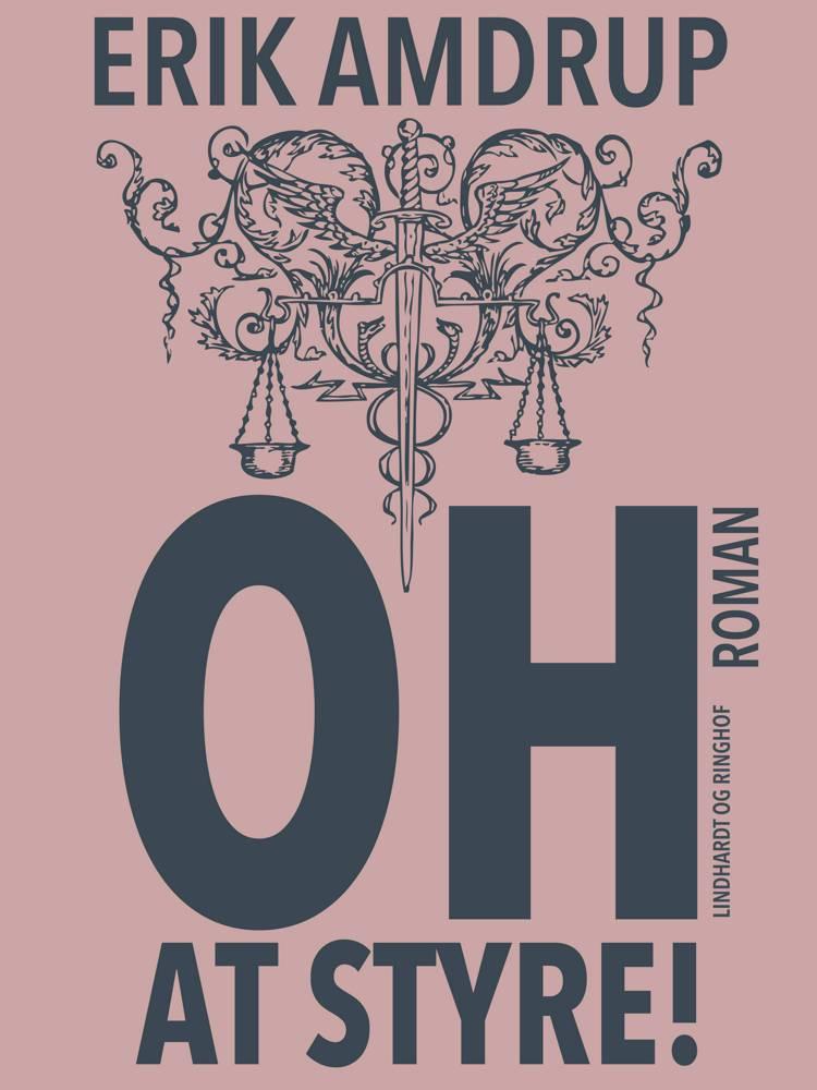 Oh - at styre! af Erik Amdrup