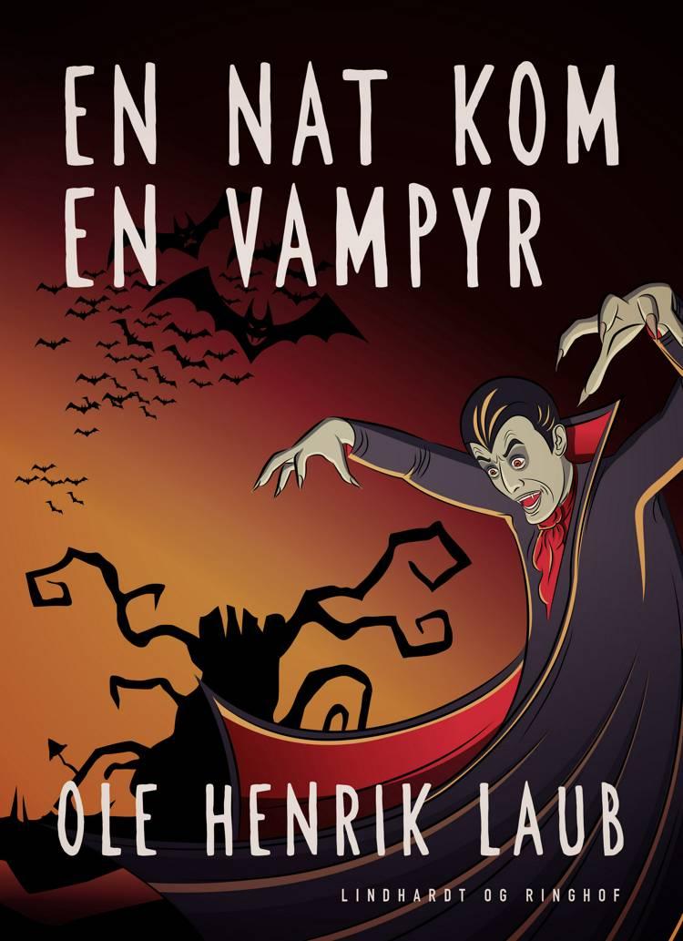 En nat kom en vampyr af Ole Henrik Laub