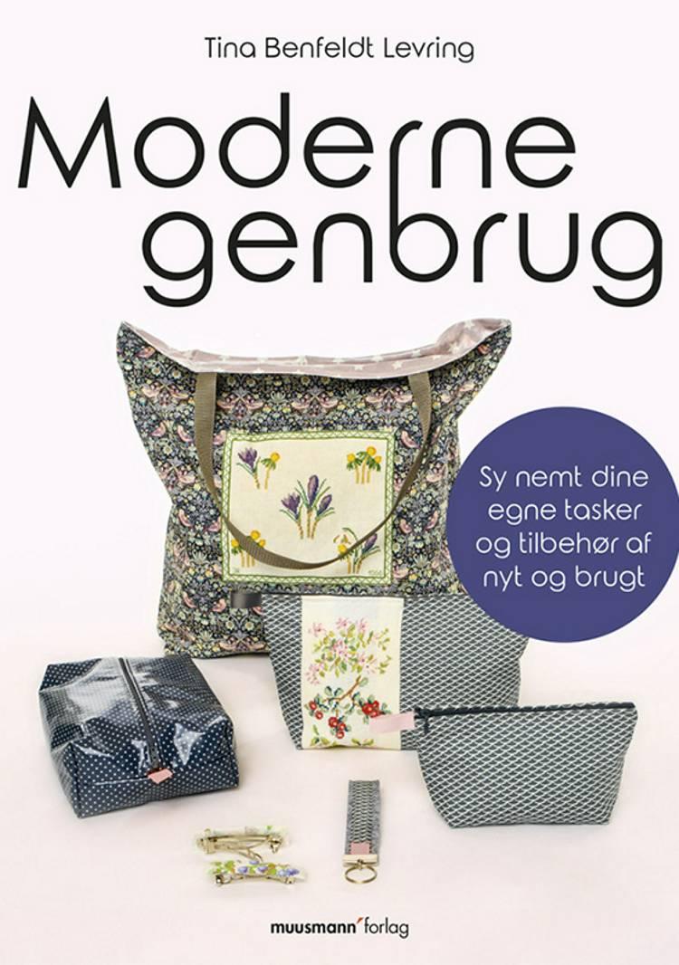 Moderne genbrug af Tina Benfeldt Levring