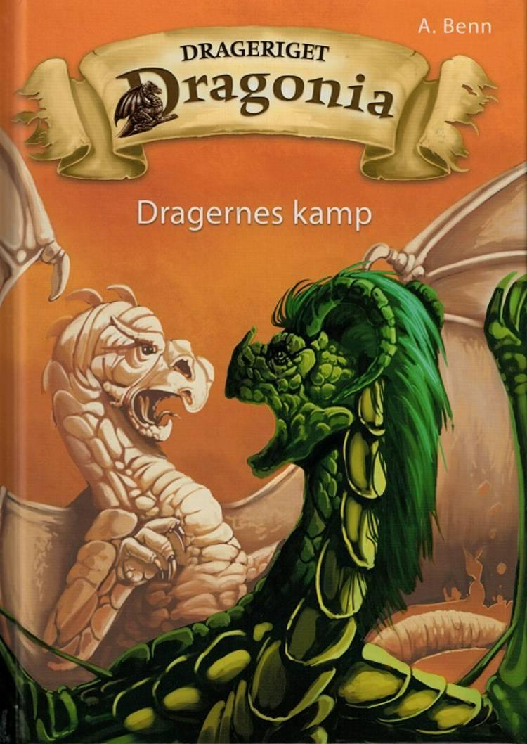Dragernes kamp af Amelie Benn