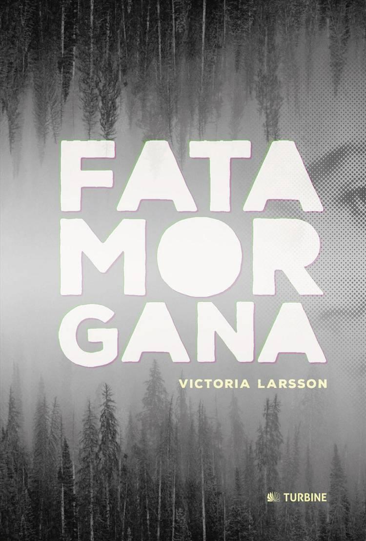 Fatamorgana af Victoria Larsson