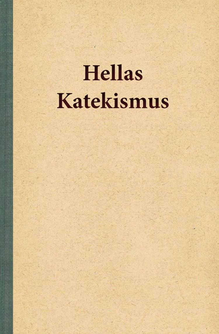 Hellas Katekismus af Hella Joof