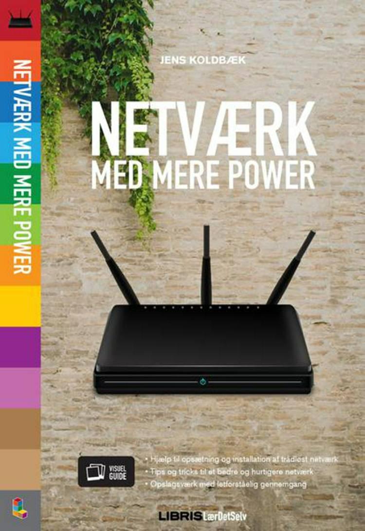 Netværk med mere power af Jens Koldbæk