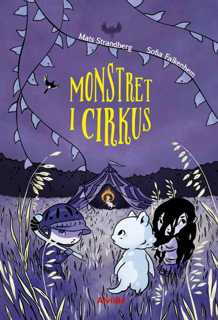 Monstret i cirkus af Mats Strandberg