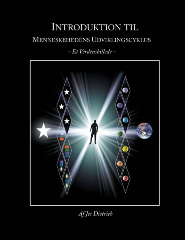 Introduktion til menneskehedens udviklingscyklus af Jes Dietrich