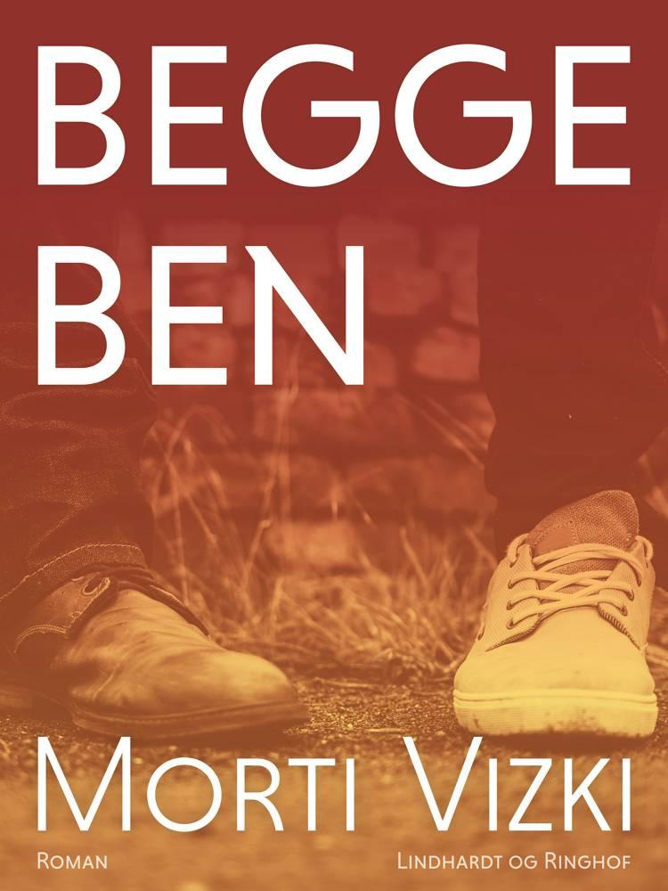 Begge ben af Morti Vizki