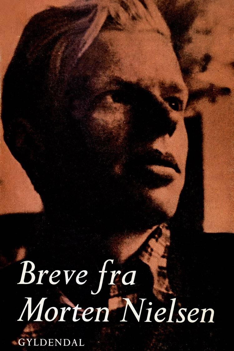 Breve fra Morten Nielsen af Morten Nielsen