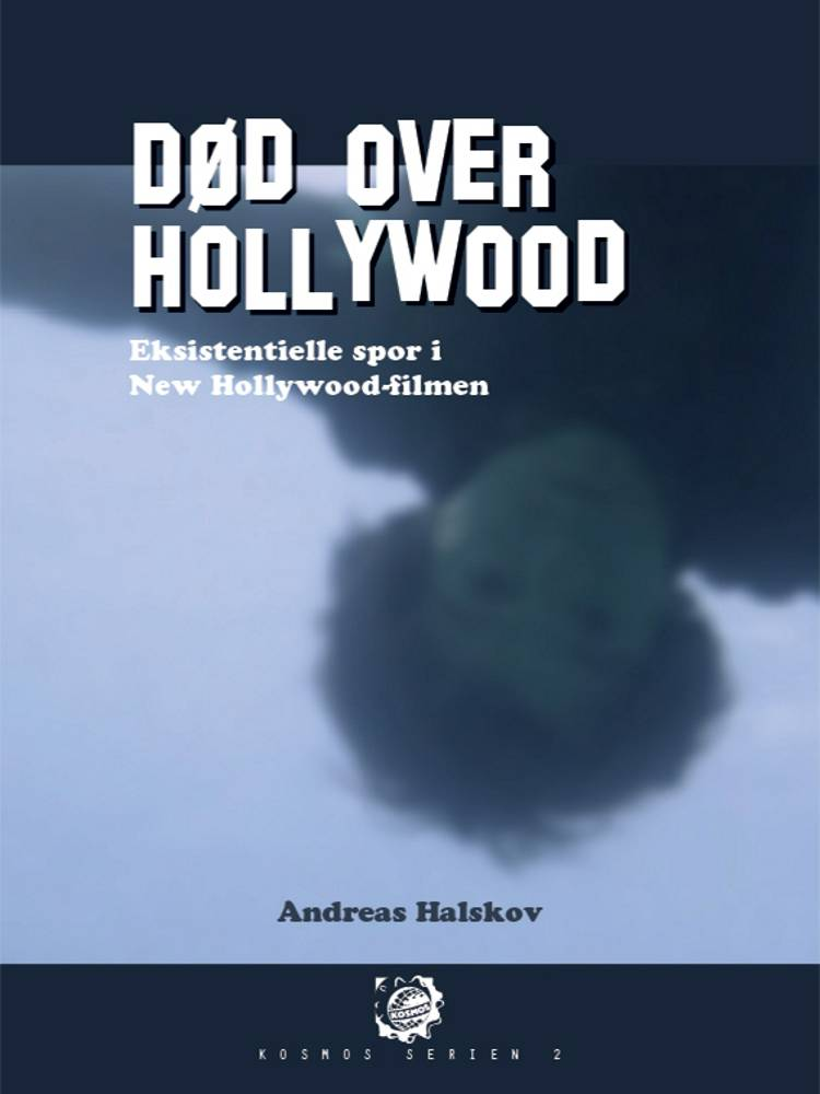 Død over Hollywood af Andreas Halskov