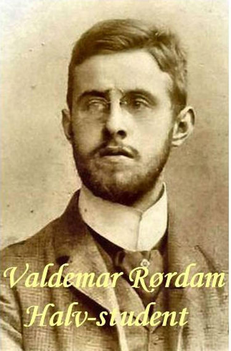 Halv-student af Valdemar Rørdam