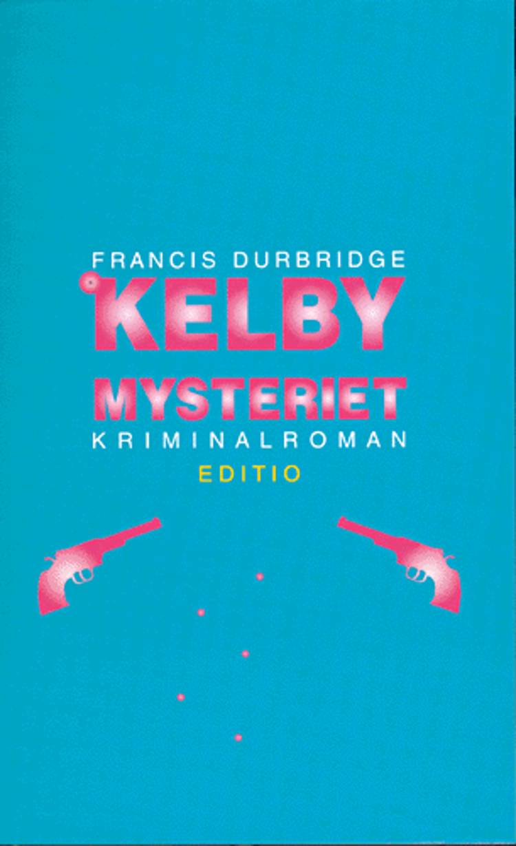 Kelby mysteriet af Francis Durbridge