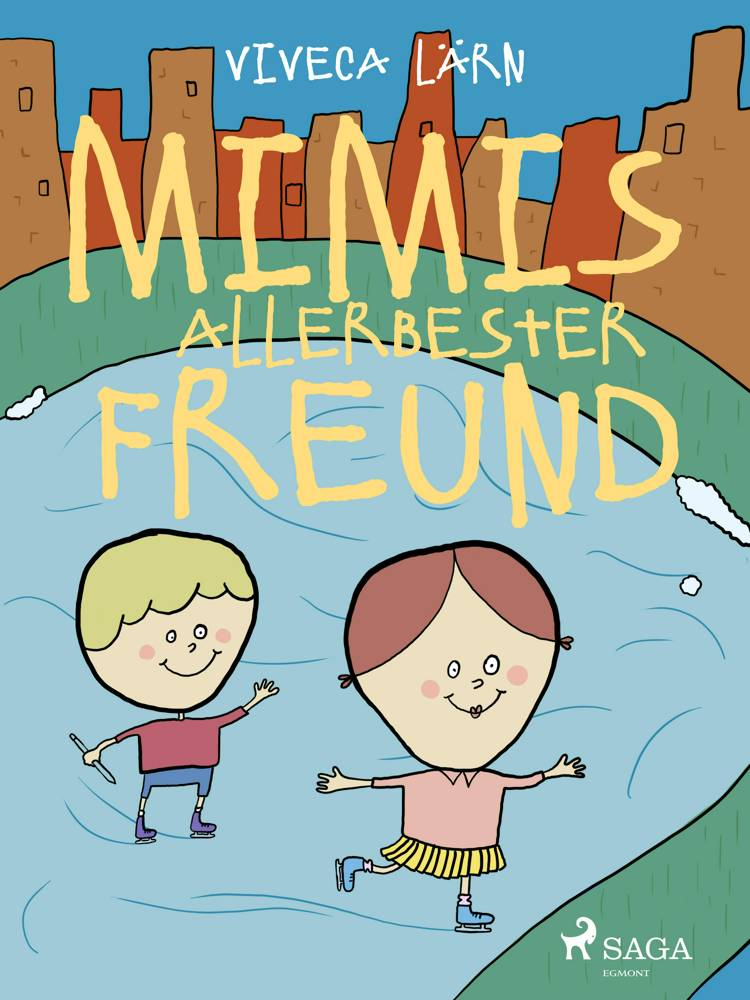 Mimis allerbester Freund af Viveca Lärn
