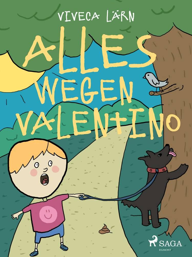 Alles wegen Valentino af Viveca Lärn