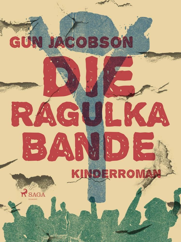 Die Ragulka-Bande af Gun Jacobson