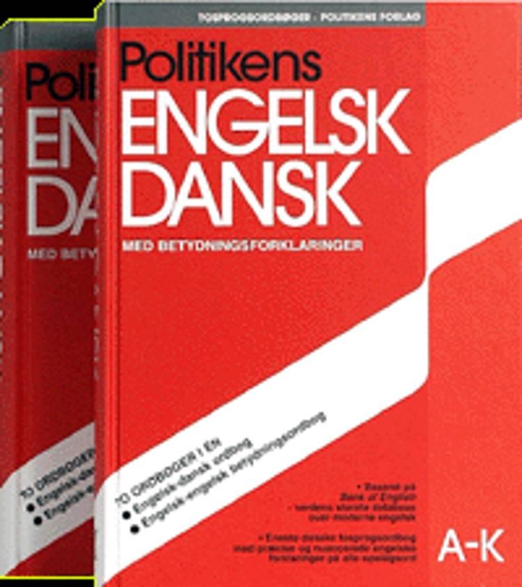 Politikens engelsk dansk med betydningsforklaringer A-K