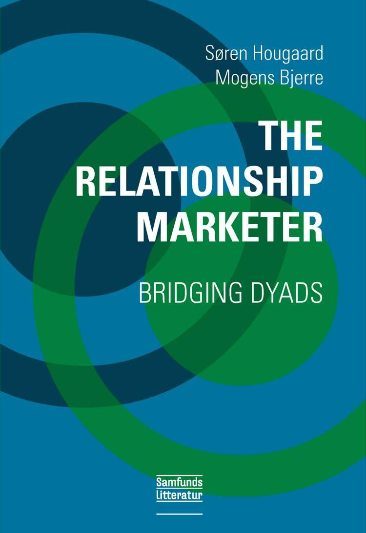 The Relationship Marketer af Søren Hougaard og Mogens Bjerre