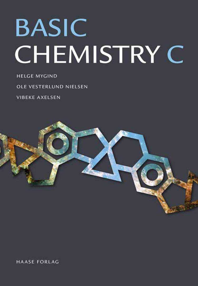 Basic chemistry C af V. Axelsen, H. Mygind og O. Vesterlund Nielsen