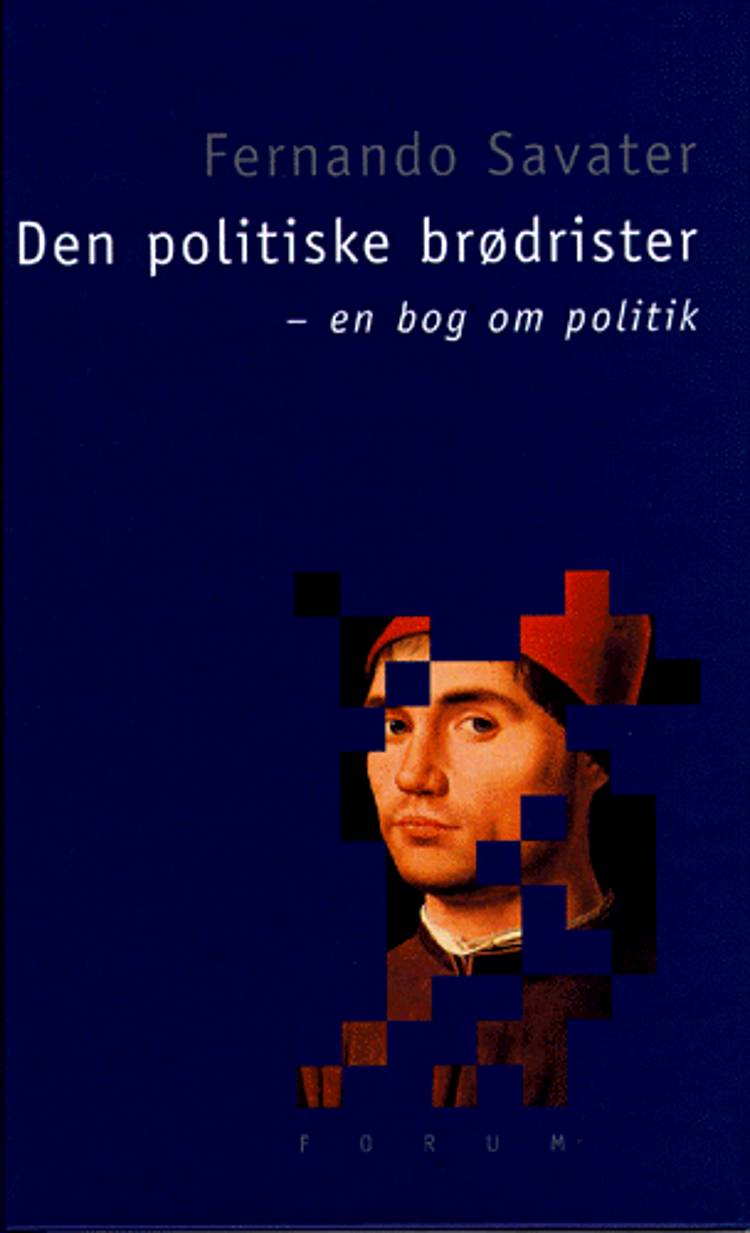 Den politiske brødrister af Fernando Savater