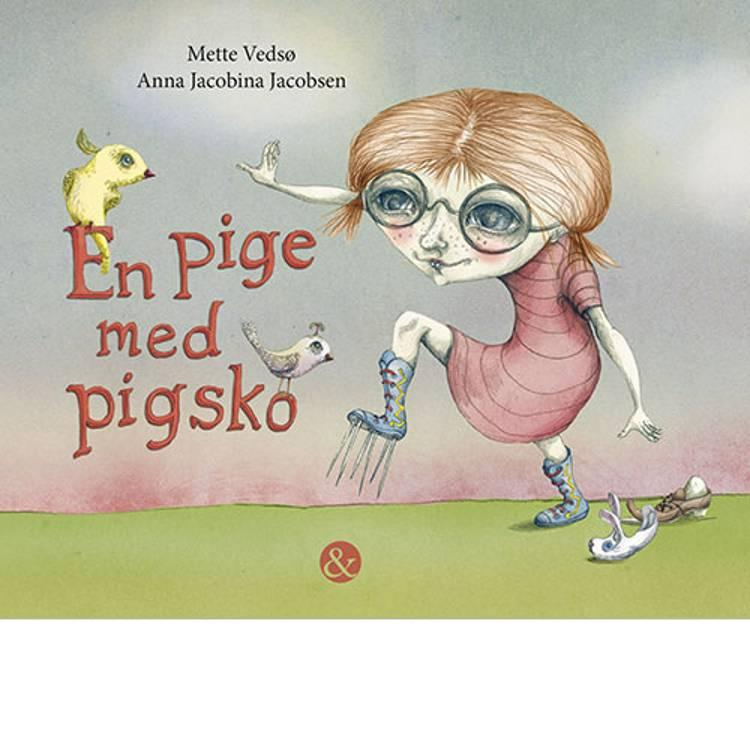 En pige med pigsko af Mette Vedsø