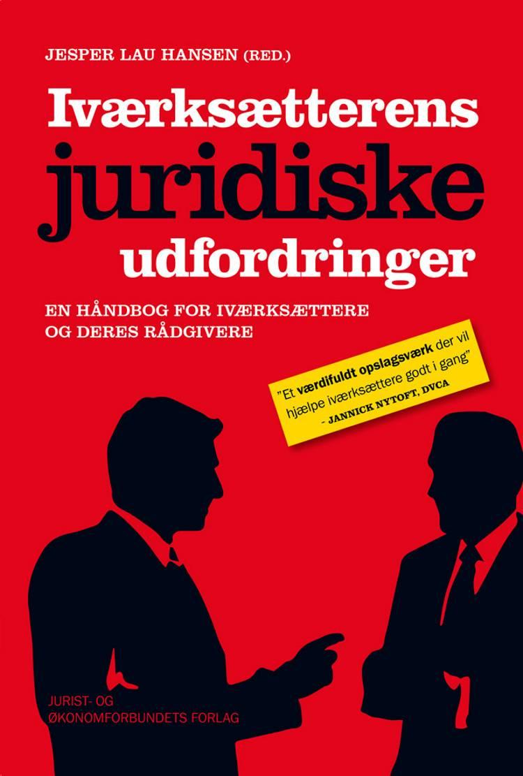Iværksætterens juridiske udfordringer af Jesper Lau Hansen, Jens Schovsbo og Tomas Krüger Andersen m.fl.