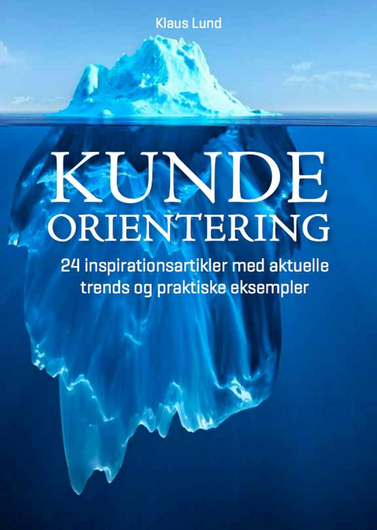 Kundeorientering af Klaus Lund