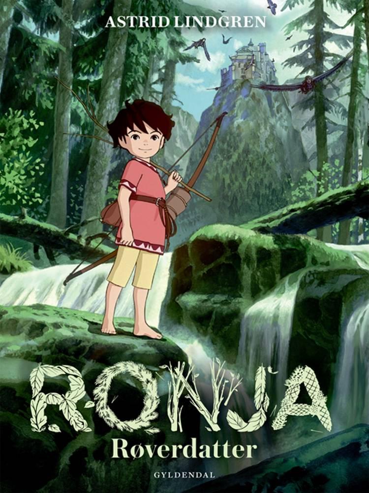 Ronja røverdatter (nyillustreret) af Astrid Lindgren