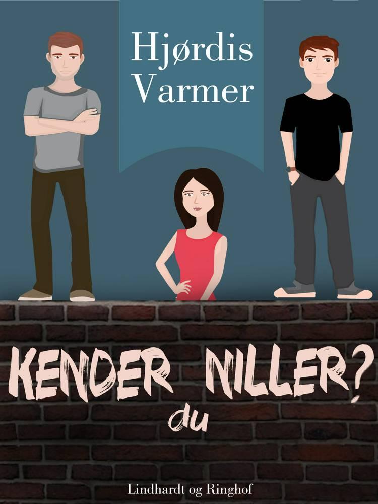 Kender du Niller? (3. del af serie) af Hjørdis Varmer