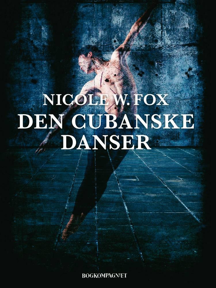 Den cubanske danser af Nicole W. Fox