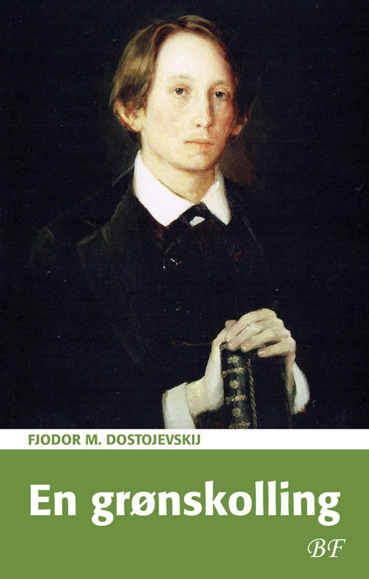 En grønskolling af F. M. Dostojevskij