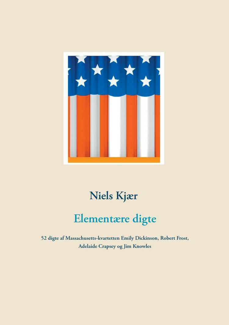 Elementære digte af Niels Kjær og Emily Dickinson m.fl.