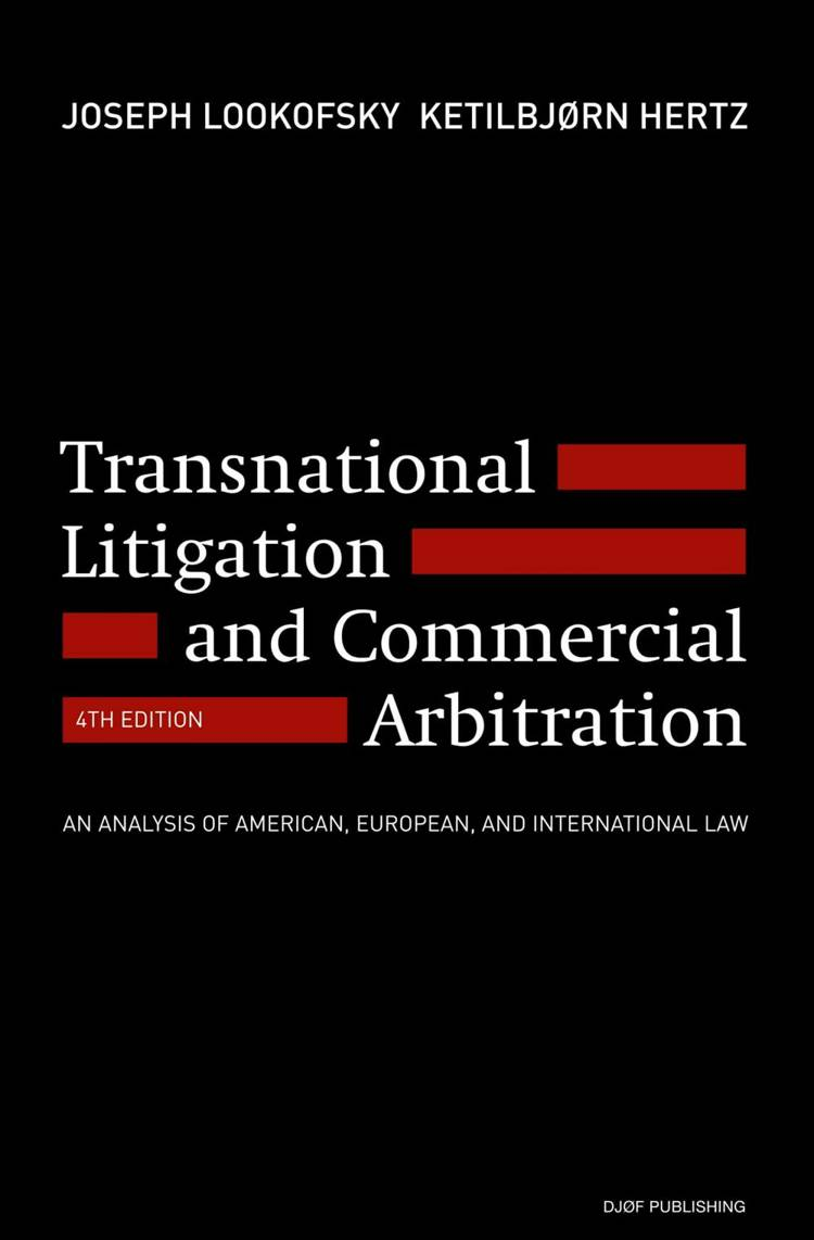 Transnational litigation and commercial arbitration af Joseph M. Lookofsky og Ketilbjørn Hertz