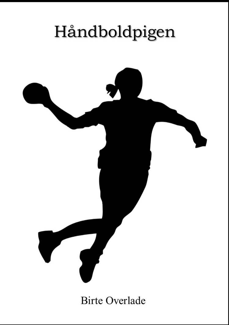 Håndboldpigen af Birte Overlade