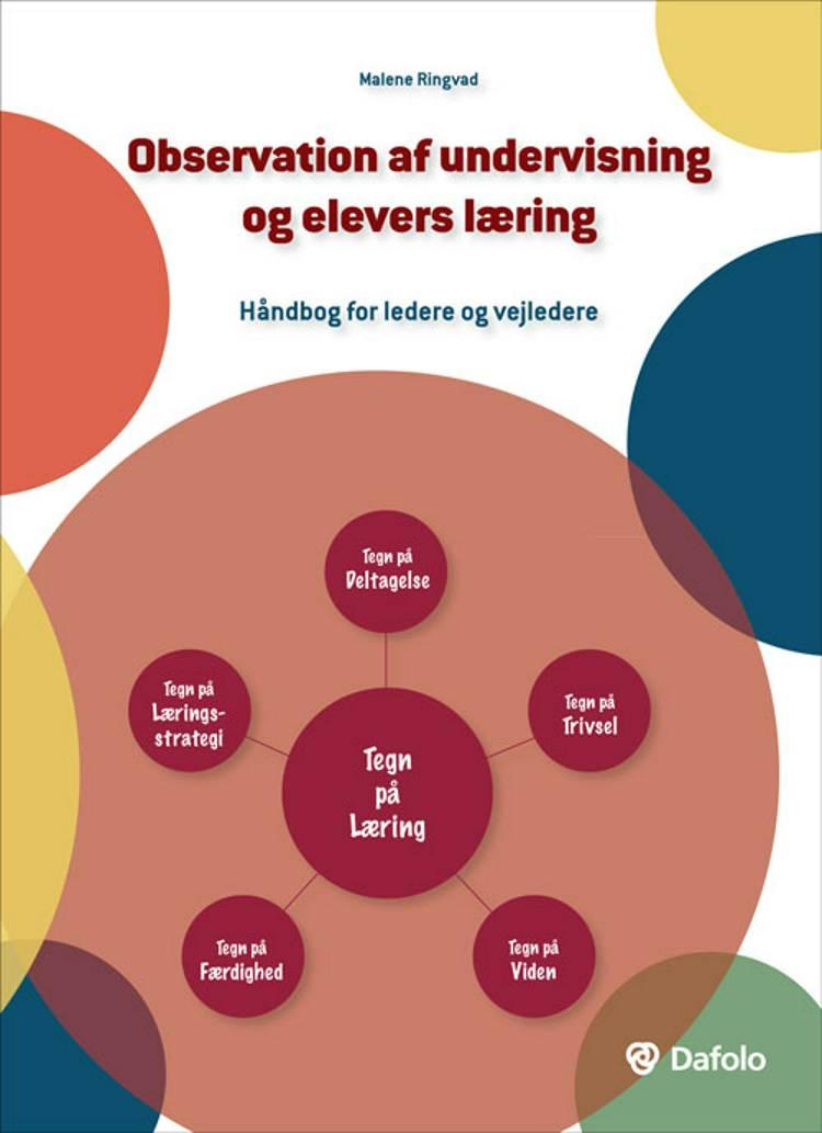 Observation af undervisning og elevers læring af Malene Ringvad