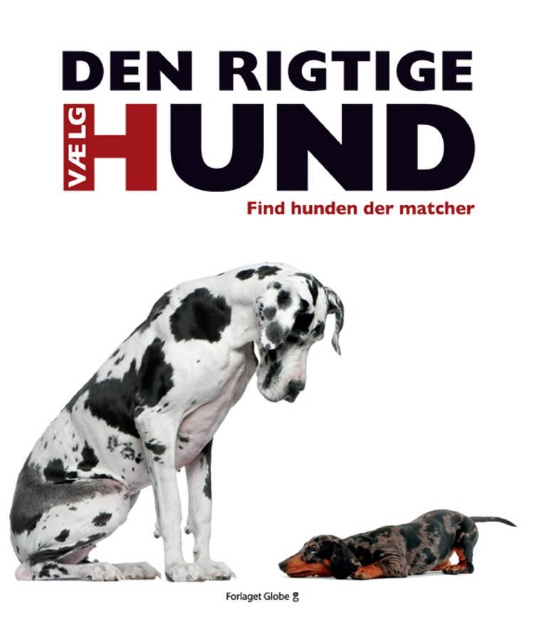 Vælg den rigtige hund af David Alderton