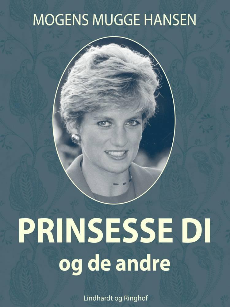 Prinsesse Di - og de andre af Mogens Mugge Hansen