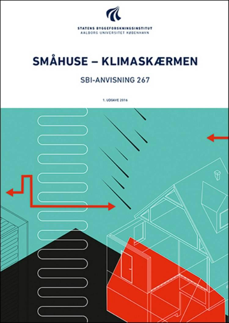 Småhuse - klimaskærmen af Erik Brandt, Eva B. Møller, Erik Steen Pedersen og Erik S. Pedersen