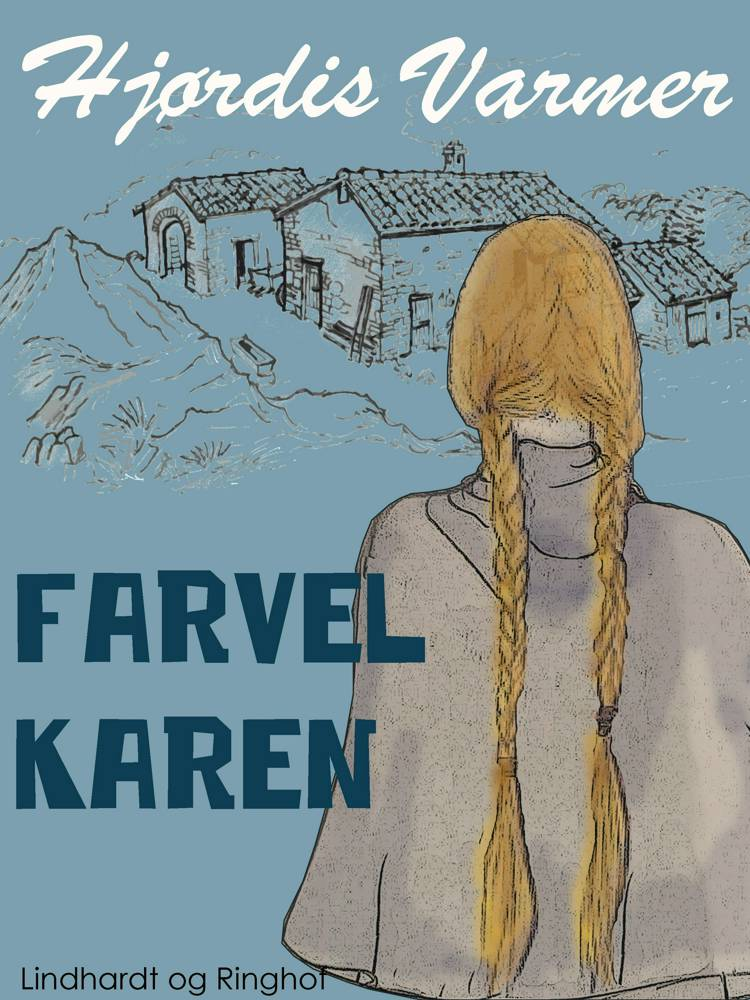 Farvel Karen af Hjørdis Varmer