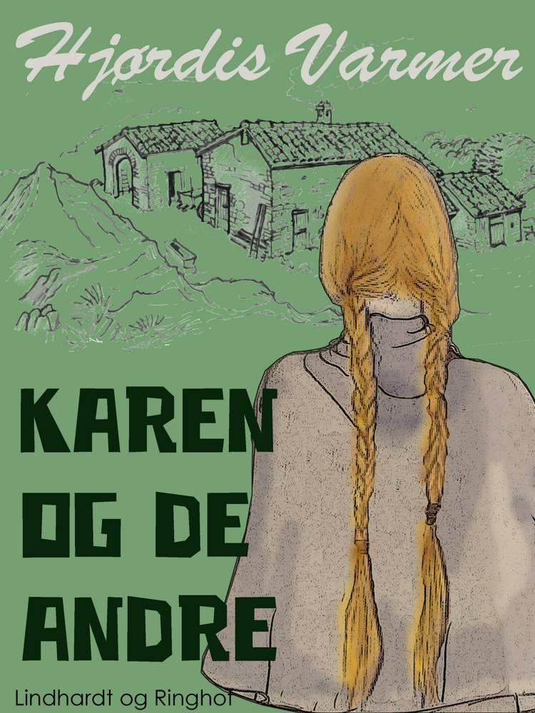 Karen og de andre af Hjørdis Varmer