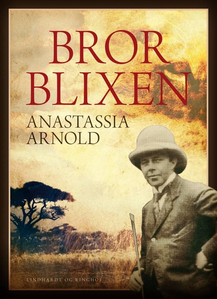 Bror Blixen af Anastassia Arnold