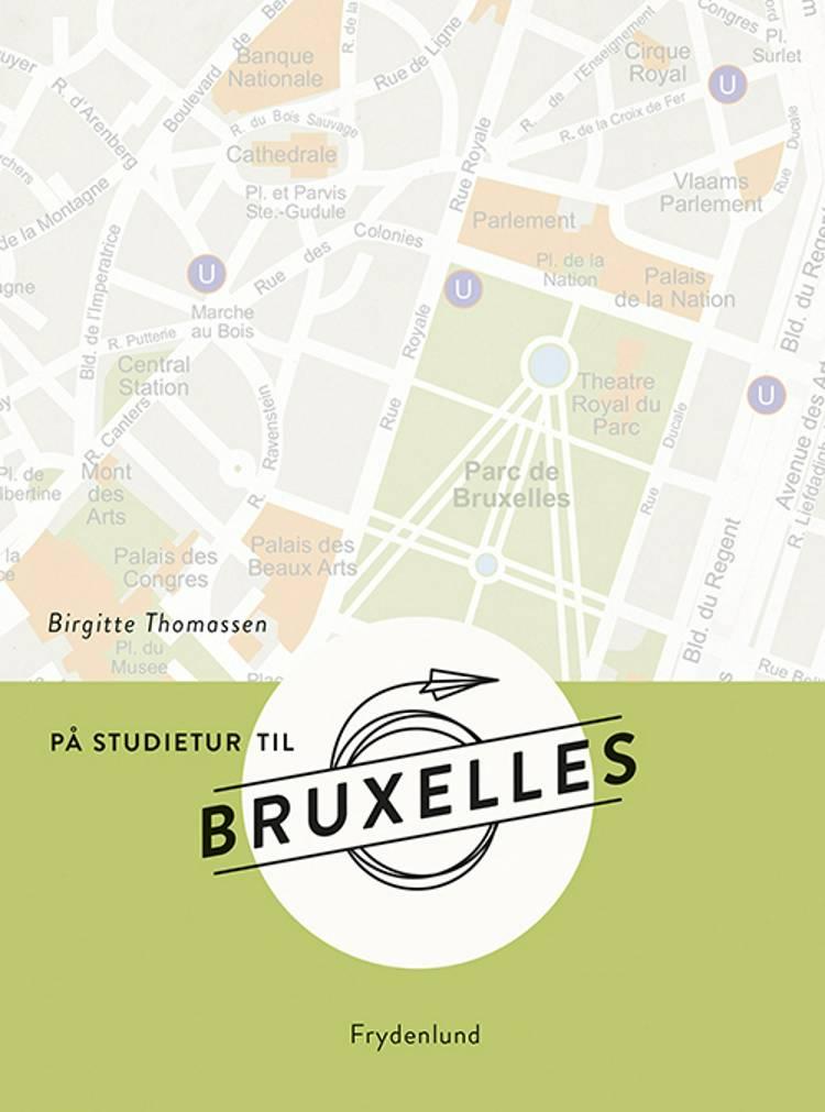 På studietur til Bruxelles af Birgitte Thomassen