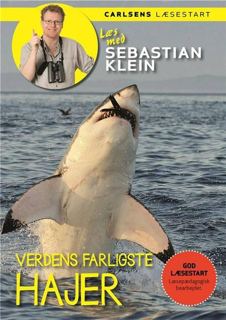 Verdens farligste hajer af Sebastian Klein