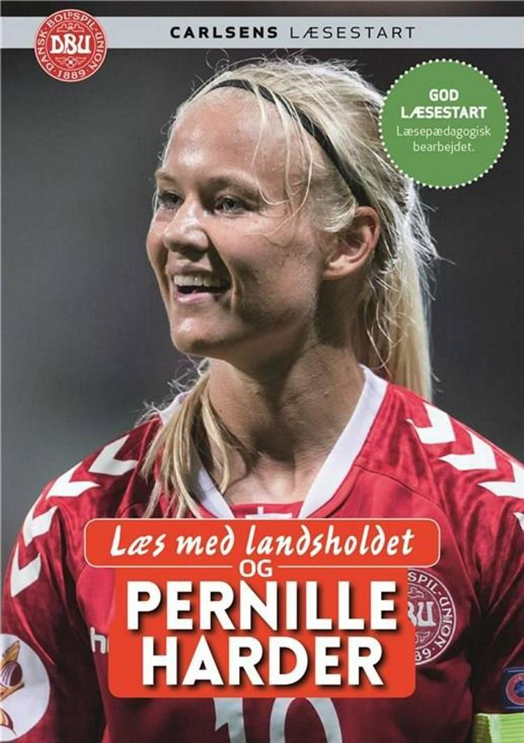 Læs med landsholdet og Pernille Harder af Ole Sønnichsen og Pernille Harder