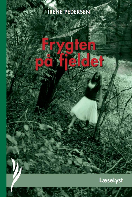 Frygten på fjeldet af Irene Pedersen